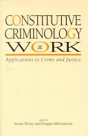 Constitutive criminology at work