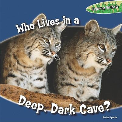 Who Lives in a Deep, Dark Cave?