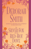 Silver Fox and Red-Hot Dove