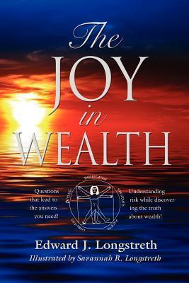 The Joy in Wealth