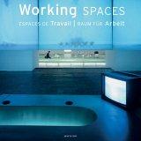 Working Spaces. Raum für Arbeit