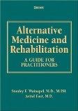 Alternative Medicine and Rehabilitation