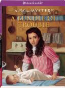 A Bundle of Trouble