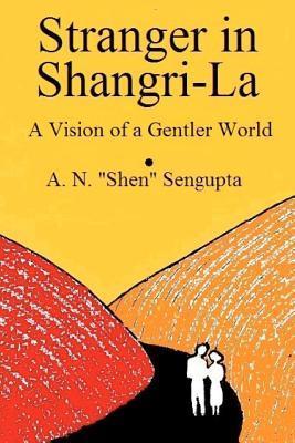 Stranger in Shangri-la
