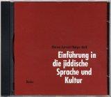 Einführung in die jiddische Sprache und Kultur. CD.