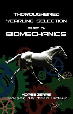 Thoroughbred Yearling Selection based on Biomechanics