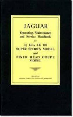 Jaguar Xk120 Op/maint/service Handbook