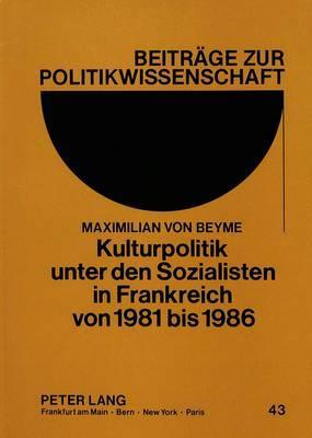 Kulturpolitik unter den Sozialisten in Frankreich von 1981 bis 1986