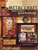 Metal Craft Discovery Workshop