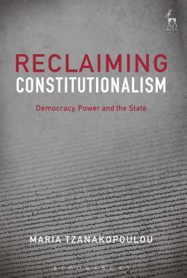 Reclaiming Constitutionalism