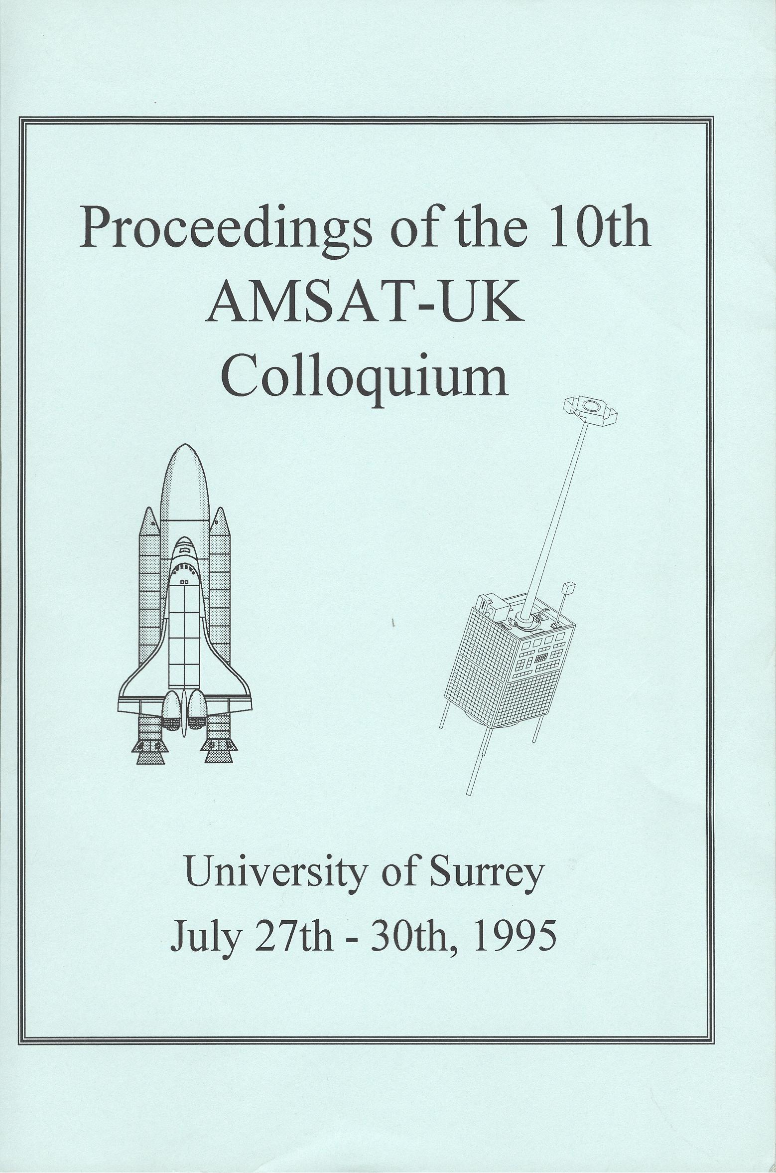 The Proceedings of the 10th AMSAT-UK Colloquium 1995