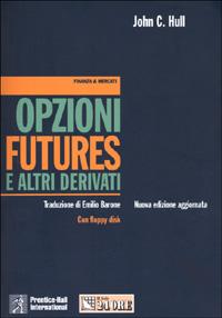 Opzioni, futures e altri derivati