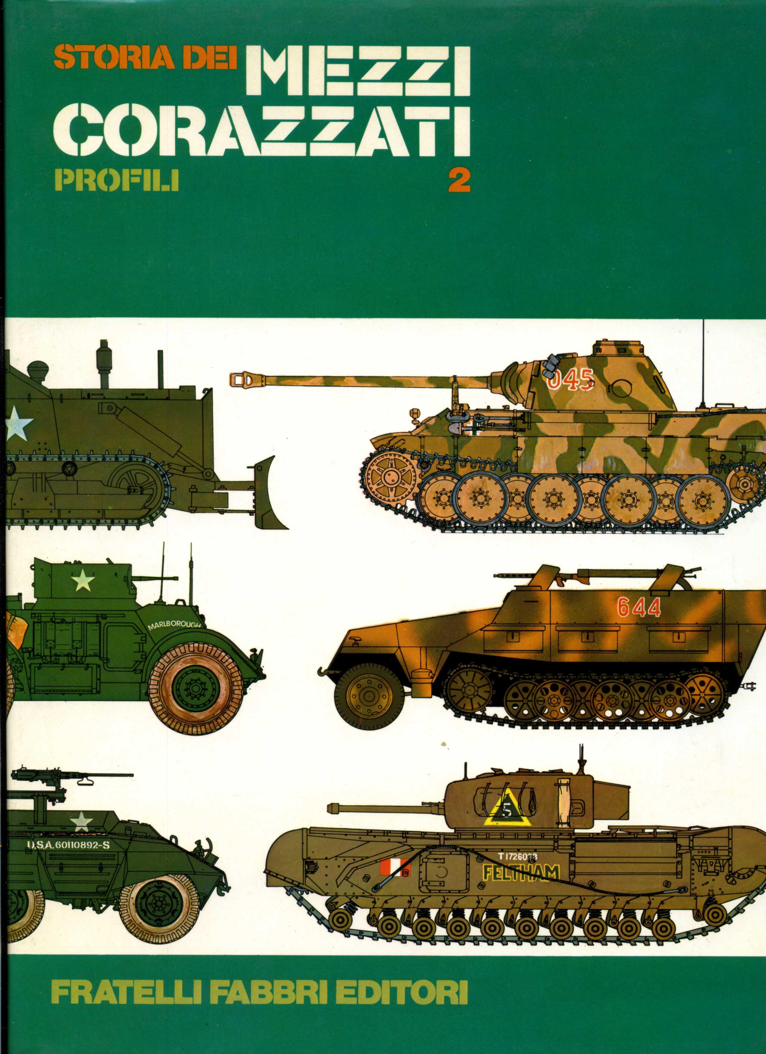 Storia dei mezzi corazzati vol.2 - Profili