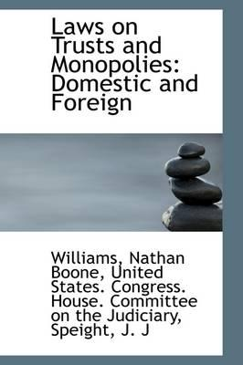 Laws on Trusts and Monopolies