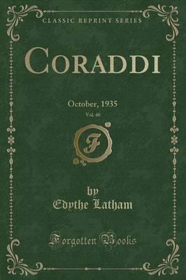 Coraddi, Vol. 40