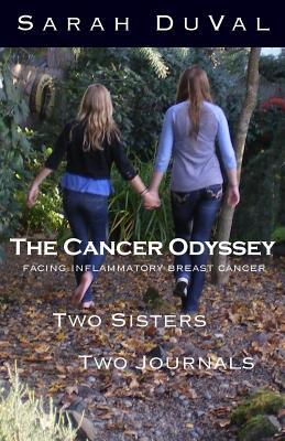 The Cancer Odyssey Facing Inflammatory Cancer Two Sisters Two Journals