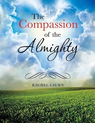 The Compassion of the Almighty