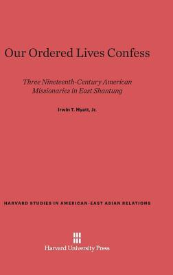 Our Ordered Lives Confess