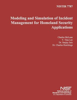 Modeling and Simulation of Incident Management for Homeland Security Applications