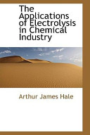 The Applications of Electrolysis in Chemical Industry