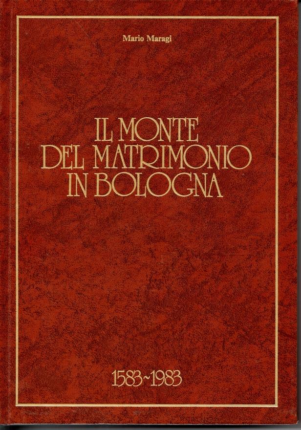 Il Monte del matrimonio in Bologna