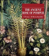 The ancient rose of Pompeii