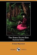 The Brass Bound Box