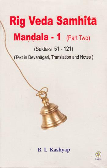 Rig Veda Samhitā, Maṇḍala-1, Part 2