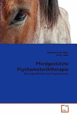 Pferdgestützte Psychomotoriktherapie