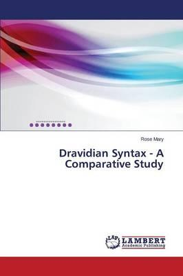 Dravidian Syntax - A Comparative Study