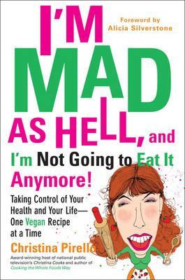 I'm As Mad As Hell, and I'm Not Going to Eat It Anymore!