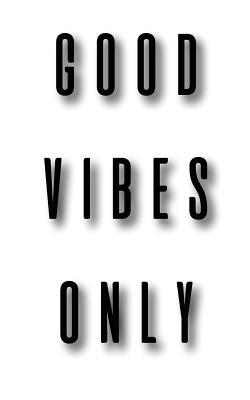 Good Vibes Only Grap...