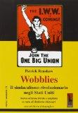 Wobblies. Il sindaca...