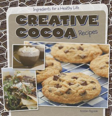 Creative Cocoa Recipes