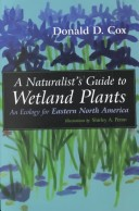 A Naturalist's Guide to Wetland Plants