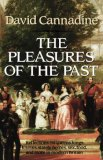 The Pleasures of the Past