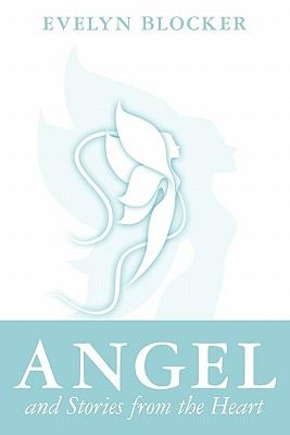 Angel and Stories from the Heart