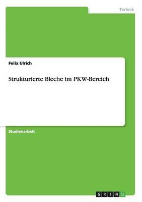 Strukturierte Bleche im PKW-Bereich