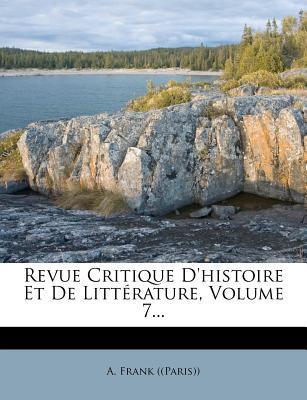 Revue Critique D'Histoire Et de Litterature, Volume 7.