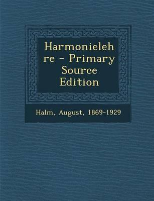 Harmonielehre - Primary Source Edition