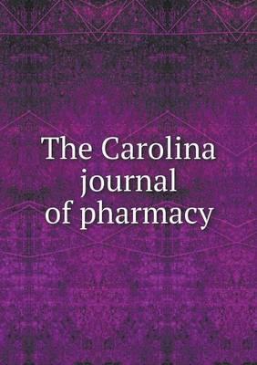The Carolina Journal of Pharmacy