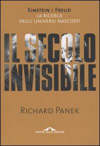 Il secolo invisibile