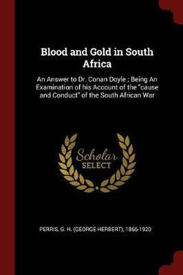 Blood and Gold in South Africa