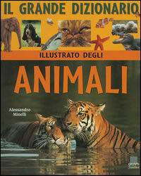 Il grande dizionario illustrato degli animali