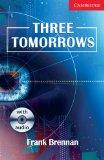 THREE TOMORROWS - LE...