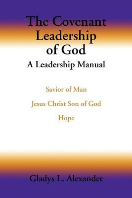 The Covenant Leadership of God