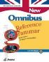 New Omnibus reference grammar. From basics to upper-intermediate-Revise and test yourself. Per le Scuole superiori