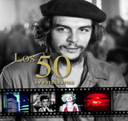 Los 50 en fotografias/ The 50's In Pictures