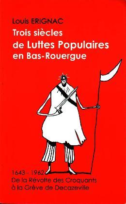 Trois siècles de luttes populaires en Bas-Rouergue