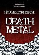 I 100 migliori dischi Death metal